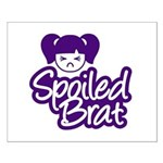 Spoiled Brat - Purple Small Poster