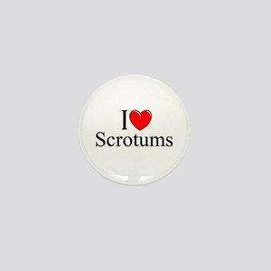 """I Love (Heart) Scrotums"" Mini Button"
