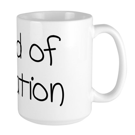 Bored of Education Large Mug