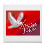 FOREVER YOURS Tile Coaster