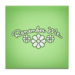 Remember Me - Green Tile Coaster