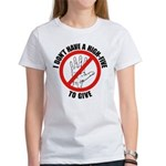 I Don't Have A High Five To G Women's T-Shirt