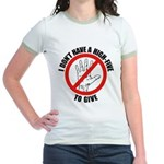 I Don't Have A High Five To G Jr. Ringer T-Shirt
