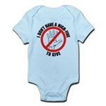 I Don't Have A High Five To G Infant Bodysuit