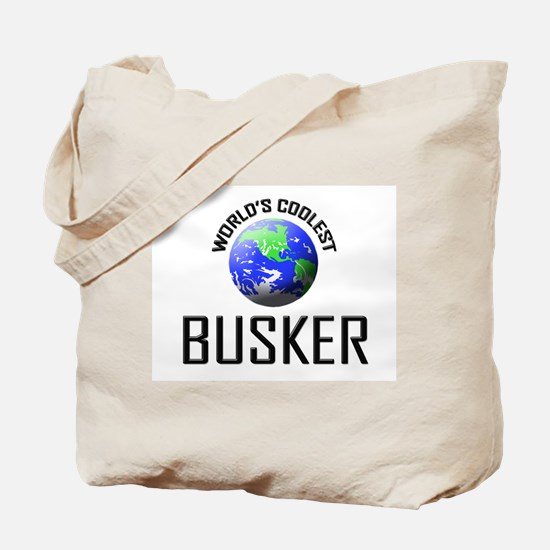 World's Coolest BUSKER Tote Bag