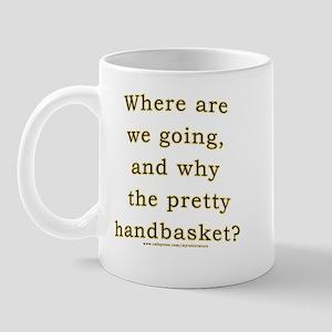 Hell in a Handbasket Joke  Mug