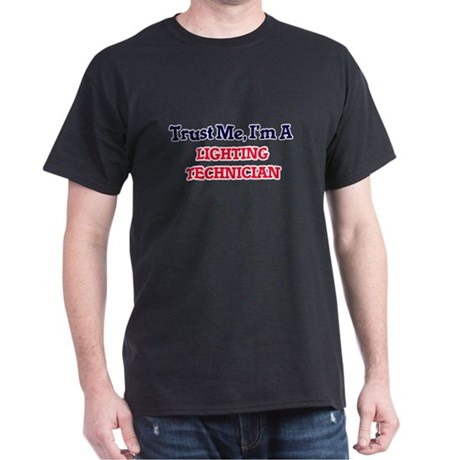 lighting technician. Trust Me, I\u0027m A Lighting Technician T-Shirt