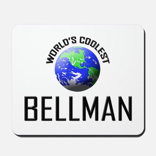 World's Coolest BELLMAN Mousepad