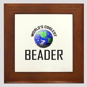 World's Coolest BEADER Framed Tile