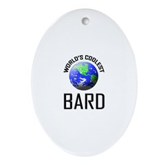 World's Coolest BARD Oval Ornament