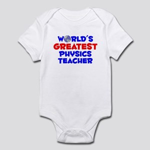 World's Greatest Physi.. (A) Infant Bodysuit