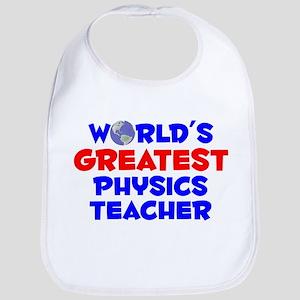 World's Greatest Physi.. (A) Bib