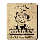 REAGAN Is My Homeboy - Retro Mousepad
