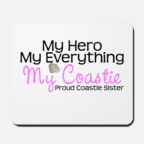My Everything Coastie Sister Mousepad