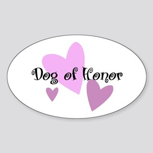 Dog of Honor Oval Sticker
