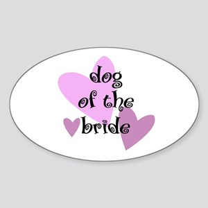 Dog of the Bride Oval Sticker