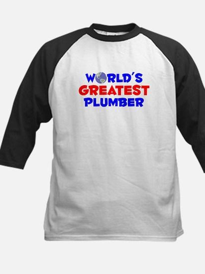 World's Greatest Plumber (A) Kids Baseball Jersey