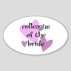 Colleague of the Bride Oval Sticker