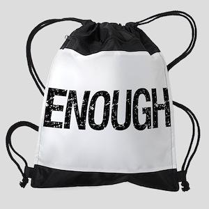 Enough Drawstring Bag