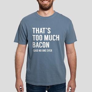 That's Too Much Bacon Women's Dark T-Shirt