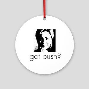got bush? Ornament (Round)
