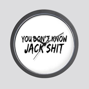 You Don't Know Jack Shit Wall Clock