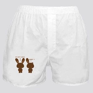 My Butt Hurts, What? Chocolate Bunny Boxer Shorts