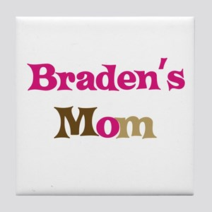 Braden's Mom  Tile Coaster