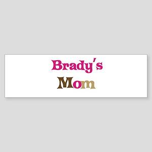 Brady's Mom Bumper Sticker