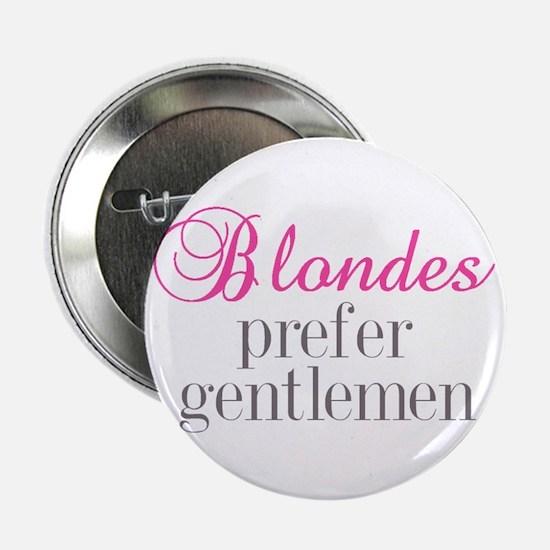 """Blondes 2.25"""" Button"""