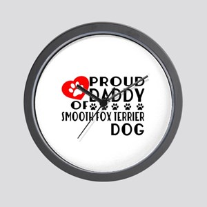 Proud Daddy Of Smooth Fox Terrier Dog Wall Clock