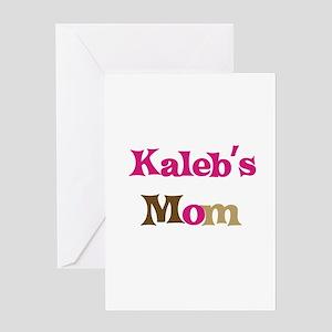 Kaleb's Mom Greeting Card