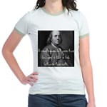 Benjamin Franklin Quote 1 Jr. Ringer T-Shirt