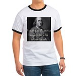 Benjamin Franklin Quote 1 Ringer T