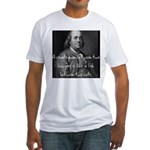 Benjamin Franklin Quote 1 Fitted T-Shirt