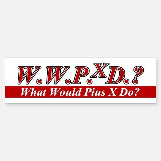WWPXD? Bumper Bumper Bumper Sticker