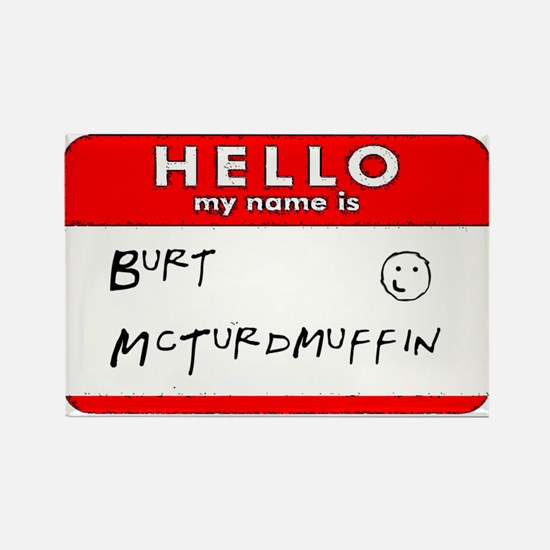 Cute Funny name tags Rectangle Magnet