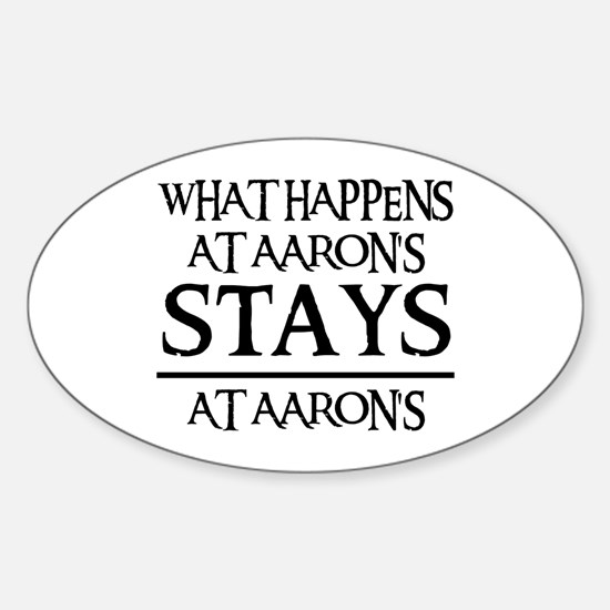 STAYS AT AARON'S Oval Decal