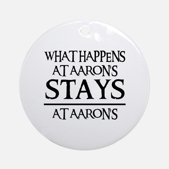 STAYS AT AARON'S Ornament (Round)