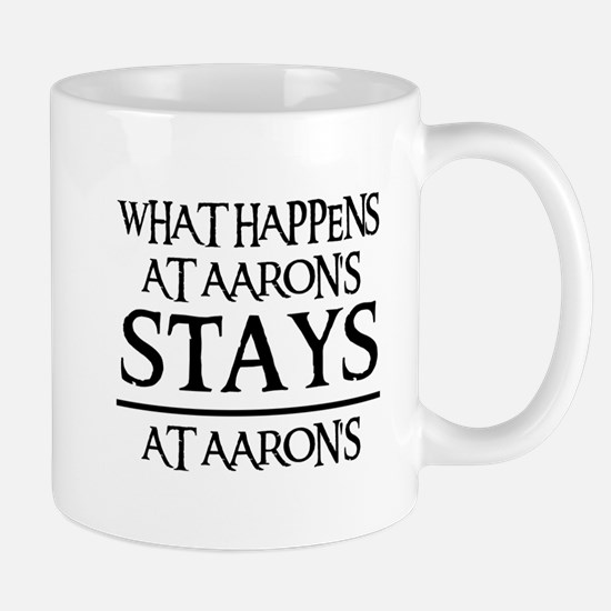 STAYS AT AARON'S Mug