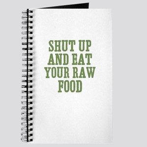 Shut Up And Eat Your Raw Food Journal