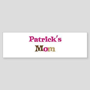 Patrick's Mom Bumper Sticker