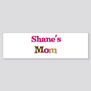 Shane's Mom Bumper Sticker