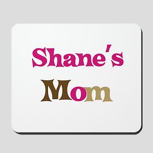 Shane's Mom  Mousepad