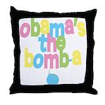 Obama's the Bomba Throw Pillow