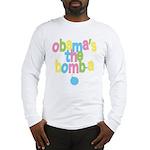 Obama's the Bomba Long Sleeve T-Shirt
