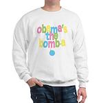 Obama's the Bomba Sweatshirt