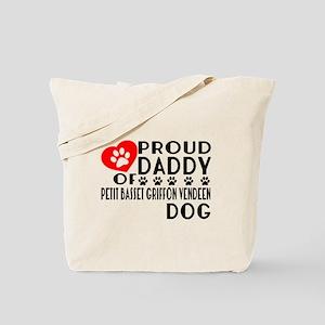 Proud Daddy Of Petit Basset Griffon Vende Tote Bag