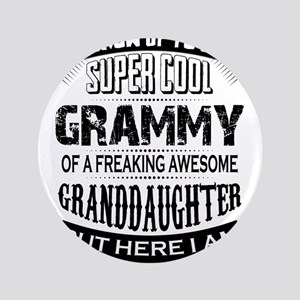Super Cool Grammy Of A Freaking Awesome Granddaugh