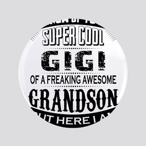 Super Cool Gigi Of A Freaking Awesome Grandson 3.5